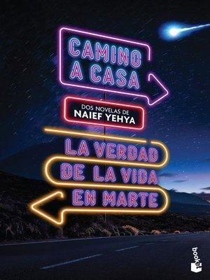 cover image of Camino a casa y La verdad de la vida en marte