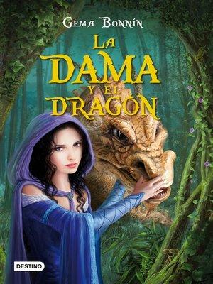 cover image of La dama y el dragón