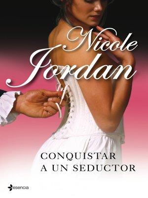 cover image of Conquistar a un seductor