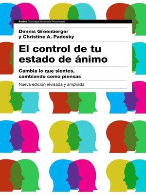 cover image of El control de tu estado de ánimo. 2ª edición