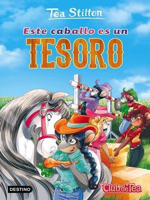 cover image of Este caballo es un tesoro