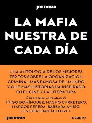 cover image of La Mafia nuestra de cada día