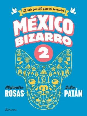 cover image of México bizarro 2