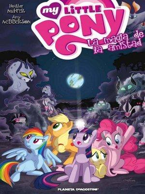 cover image of My Little Pony La magia de la amistad nº 02