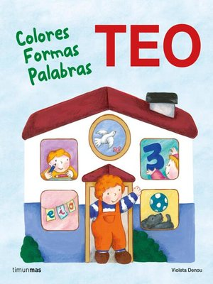 cover image of Teo. Colores Formas Palabras