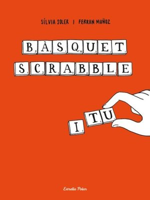 cover image of Bàsquet, scrabble i tu
