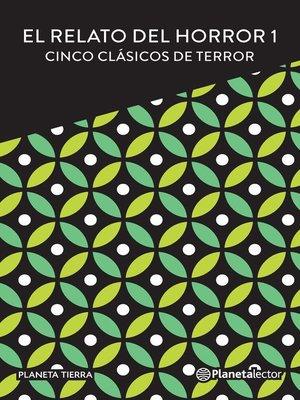 cover image of El relato del horror I