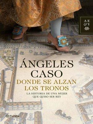 cover image of Donde se alzan los tronos