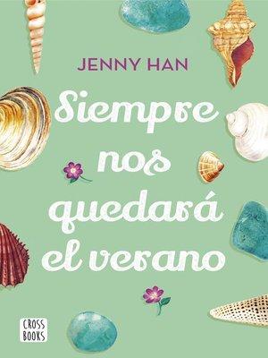 cover image of Siempre nos quedará el verano
