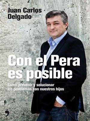 cover image of Con el Pera es posible