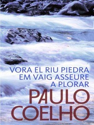 cover image of Vora el riu Piedra em vaig asseure a plorar