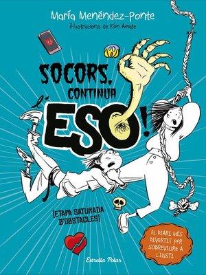 cover image of Socors, continua l'ESO!