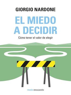 cover image of El miedo a decidir