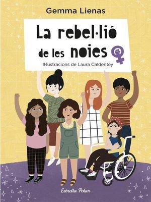 cover image of La rebel·lió de les noies