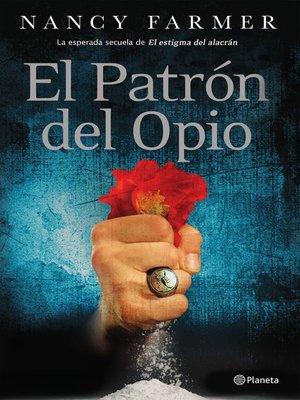 cover image of El patrón del Opio