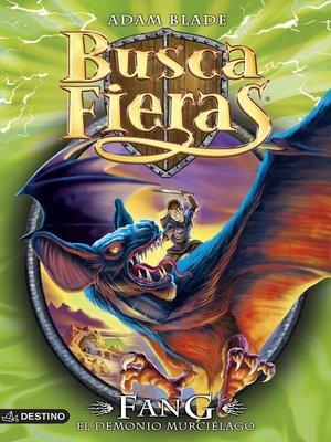 cover image of Fang. El demonio murciélago