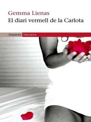 cover image of El diari vermell de la Carlota