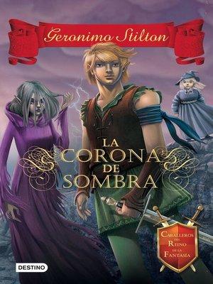 cover image of La Corona de Sombra
