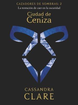cover image of Ciudad de Ceniza