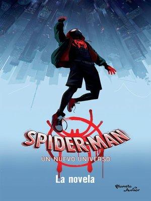 cover image of Spider-Man. Un nuevo universo. La novela