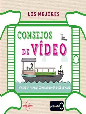 cover image of Los mejores consejos de vídeo