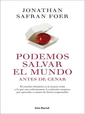 cover image of Podemos salvar el mundo antes de cenar
