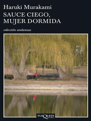 cover image of Sauce ciego, mujer dormida