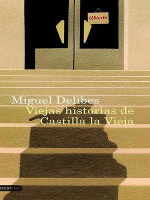 cover image of Viejas historias de Castilla la Vieja