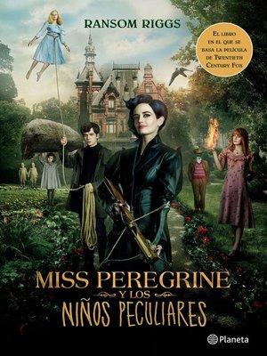 cover image of Miss Peregrine y los niños peculiares (Edición mexicana)