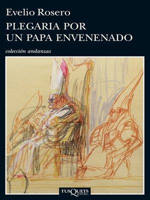 cover image of Plegaria por un Papa envenenado