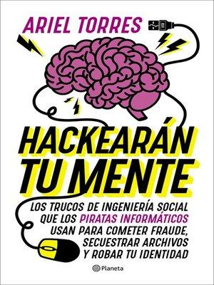 cover image of Hackearán tu mente