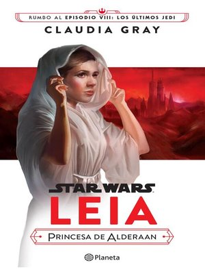 cover image of Star Wars. Leia, princesa de Alderaan