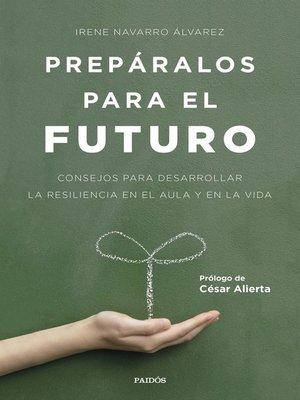 cover image of Prepáralos para el futuro