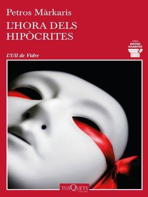 cover image of L'hora dels hipòcrites