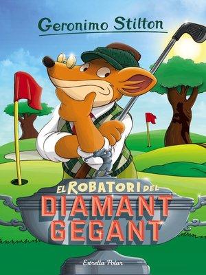 cover image of El robatori del diamant gegant