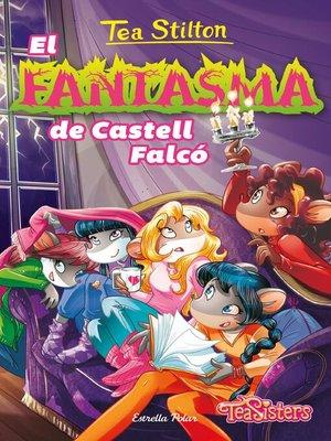 cover image of El fantasma de Castell Falcó