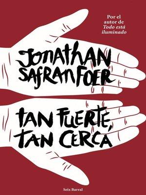 cover image of Tan fuerte, tan cerca