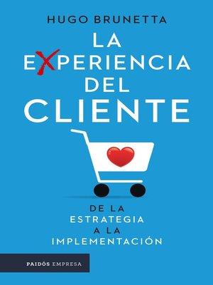 cover image of La experiencia del cliente
