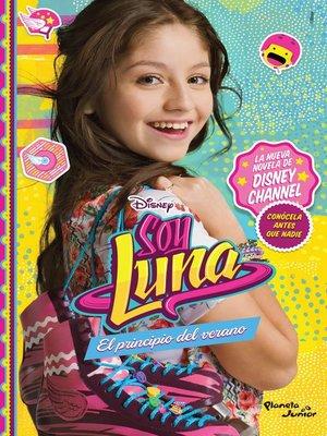 cover image of Soy Luna. El principio del verano