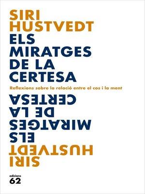 cover image of Els miratges de la certesa