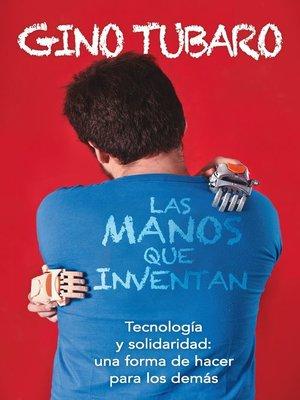 cover image of Las manos que inventan