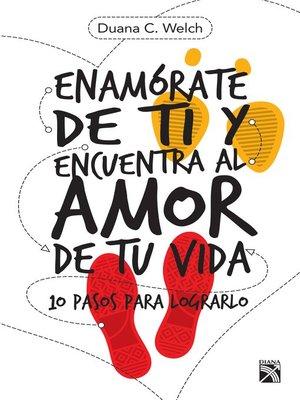 cover image of Enamórate de ti y encuentra al amor de tu vida