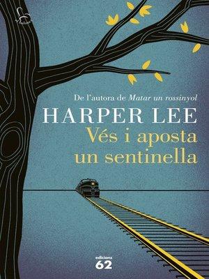 cover image of Vés i aposta un sentinella