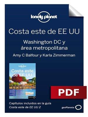 cover image of Costa este de EEUU 2_4. Washington DC y área metropolitana