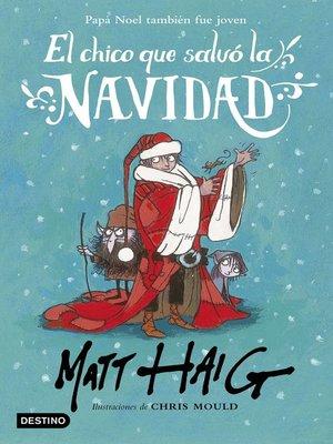 cover image of El chico que salvó la Navidad