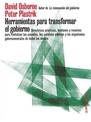 cover image of Herramientas para transformar el gobierno