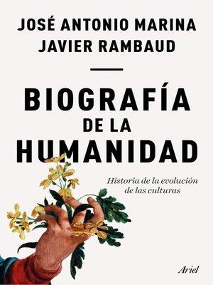 cover image of Biografía de la humanidad