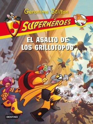 cover image of El asalto de los grillotopos