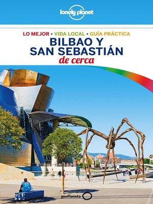 cover image of Bilbao y San Sebastián De cerca 1