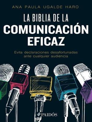 cover image of La biblia de la comunicación eficaz
